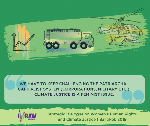 """""""We have to keep challenging the patriarchal capitalist system (corporations, military etc.). Climate justice is a feminist issue."""""""
