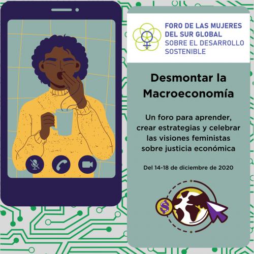 Foro de las Mujeres del Sur Global sobre el Desarrollo Sostenible 2020: Desmontar la Macroeconomía
